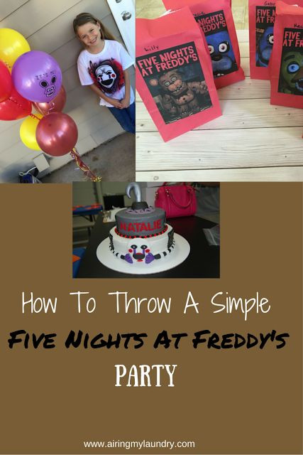 Five Nights At Freddy's Birthday Party  Looking to throw a simple Five Nights At Freddy s party