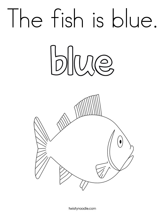 Best ideas about Free Printable Coloring Sheets For Preschoolers On The Color Blue . Save or Pin The fish is blue Coloring Page Twisty Noodle Now.