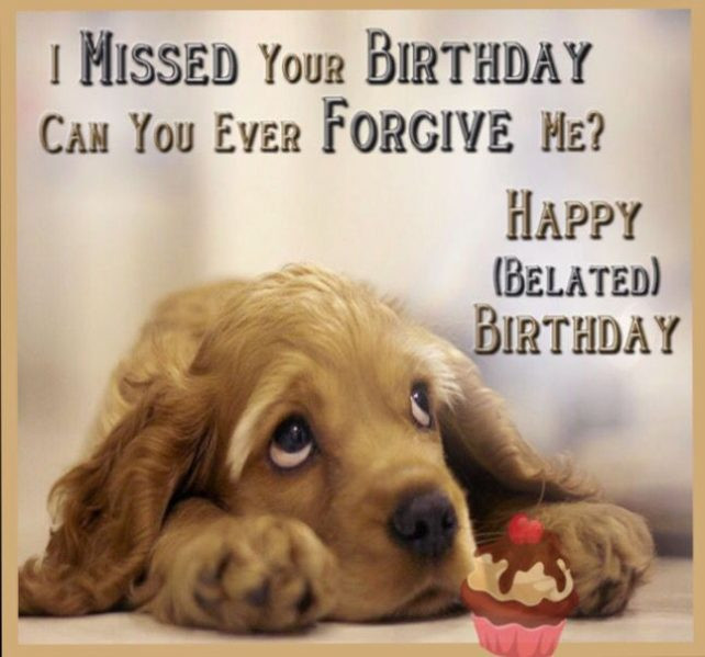 Funny Belated Birthday Wishes  Belated Happy Birthday Wishes