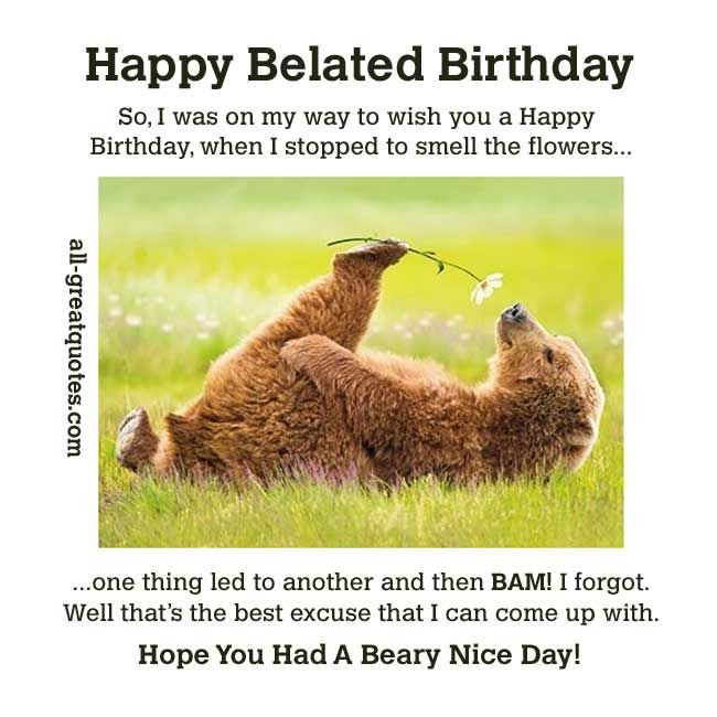 Funny Belated Birthday Wishes  The 25 best Belated birthday funny ideas on Pinterest