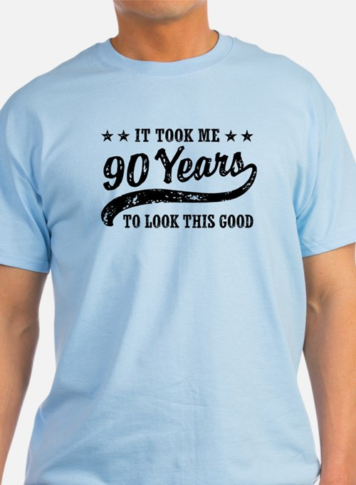 Best ideas about Funny Birthday T Shirts . Save or Pin Gifts for 90th Birthday Now.