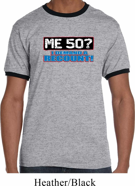 Best ideas about Funny Birthday T Shirts . Save or Pin Mens Funny Birthday Shirt Me 50 Ringer Tee T Shirt Me 50 Now.