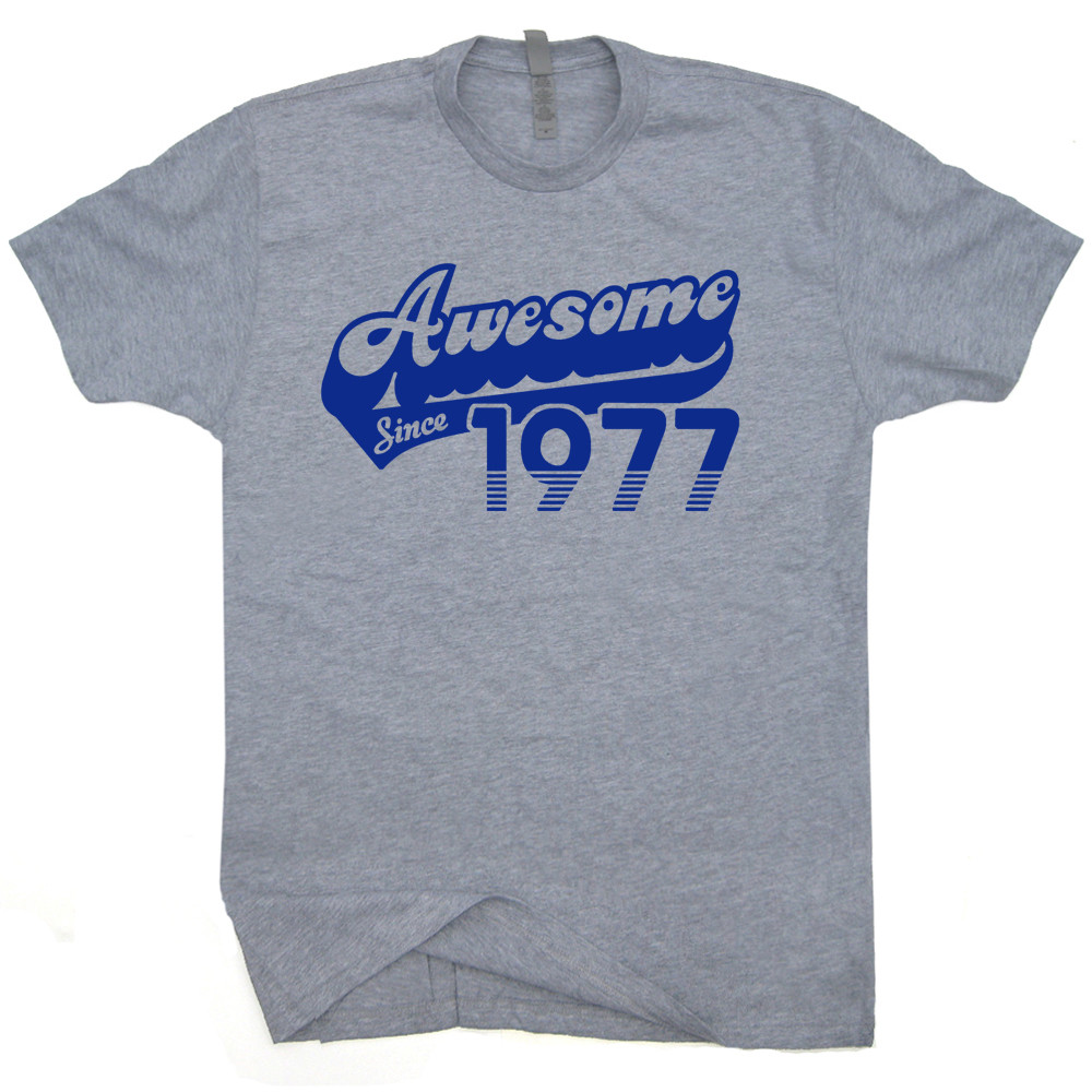 Best ideas about Funny Birthday T Shirts . Save or Pin 1977 T Shirts 40th Birthday T Shirts Now.