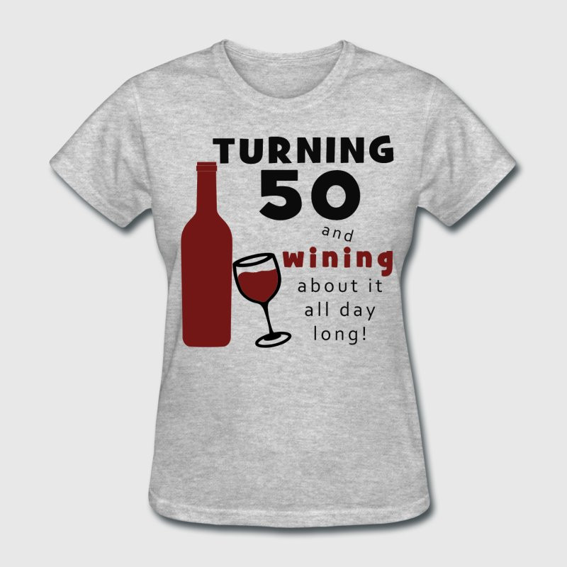 Best ideas about Funny Birthday T Shirts . Save or Pin 50th Birthday Wine Funny T Shirt Now.