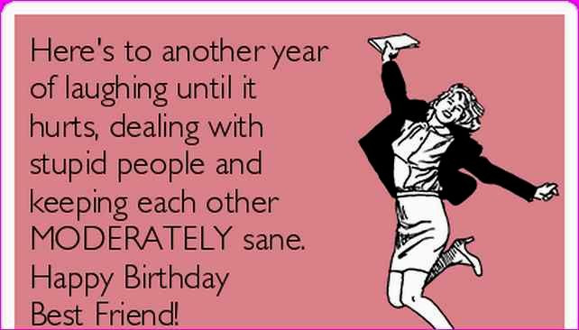 Best ideas about Funny Birthday Wishes For Best Friend Female . Save or Pin Happy Birthday Funny Woman – Best Happy Birthday Wishes Now.