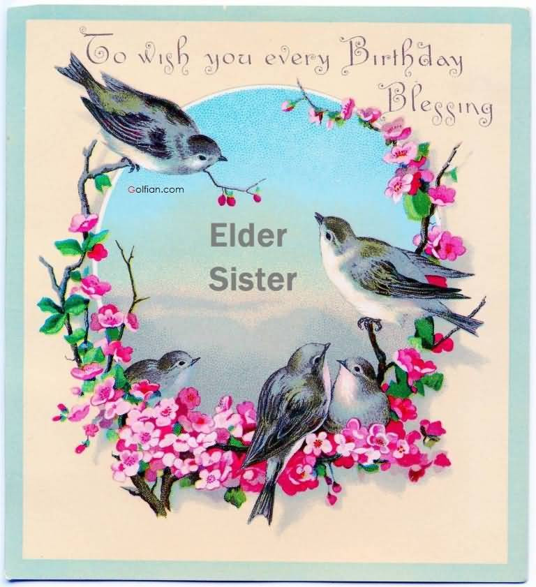 Funny Birthday Wishes For Elder Sister  20 Amazing Birthday For Elder Sister – Beautiful