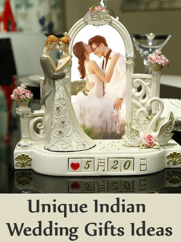 Best ideas about Gift Ideas For A Wedding . Save or Pin Unique Indian Wedding Gifts Ideas List Best Indian Now.
