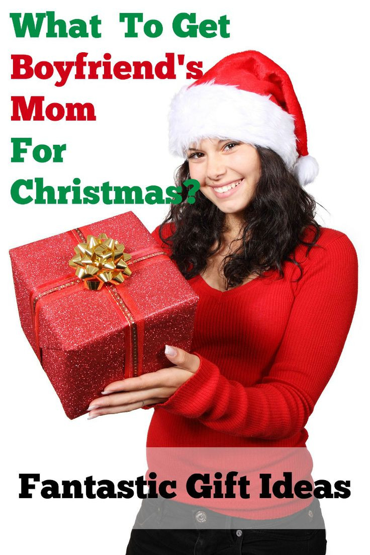 Gift Ideas For Boyfriends Family  What To Get Boyfriends Mom For Christmas