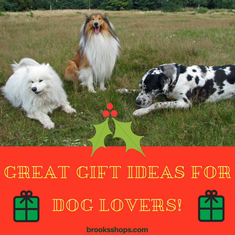 Gift Ideas For Dog Lovers  Great Gift Ideas for Dog Lovers Brooks Shops