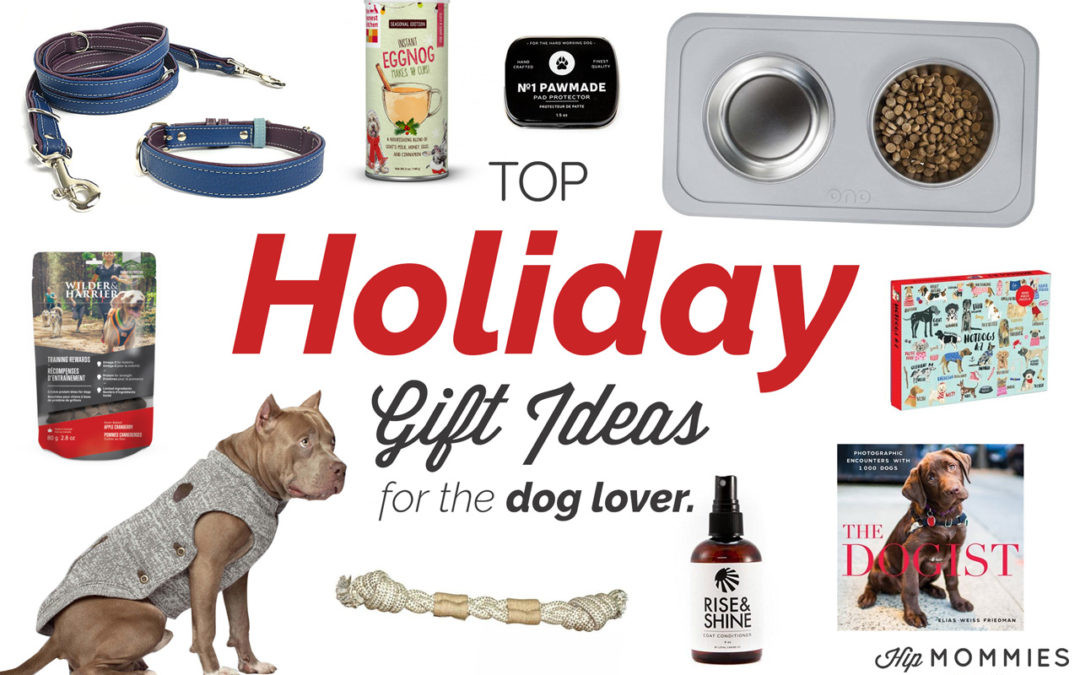 Gift Ideas For Dog Lovers  Top 10 t ideas for the dog lover on your list · Hip