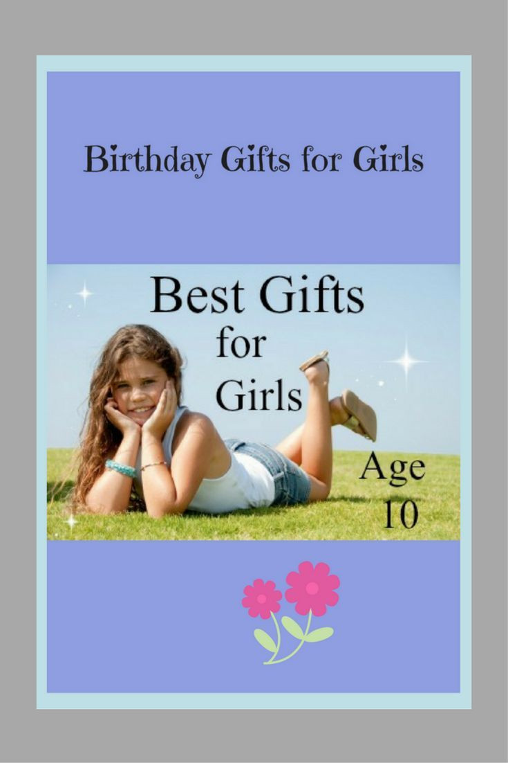 Gift Ideas For Girls Age 7  The 25 best Girl toys age 10 ideas on Pinterest
