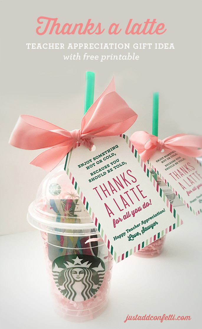 Good Thank You Gift Ideas  Thanks A Latte Teacher Appreciation Gift Idea with free