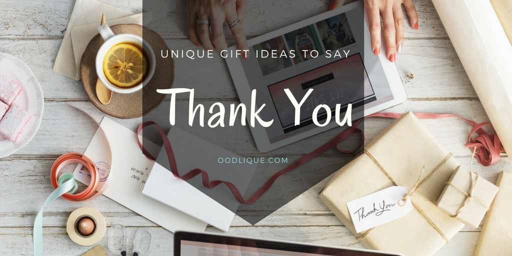 Great Thank You Gift Ideas  Unique Thank You Gifts