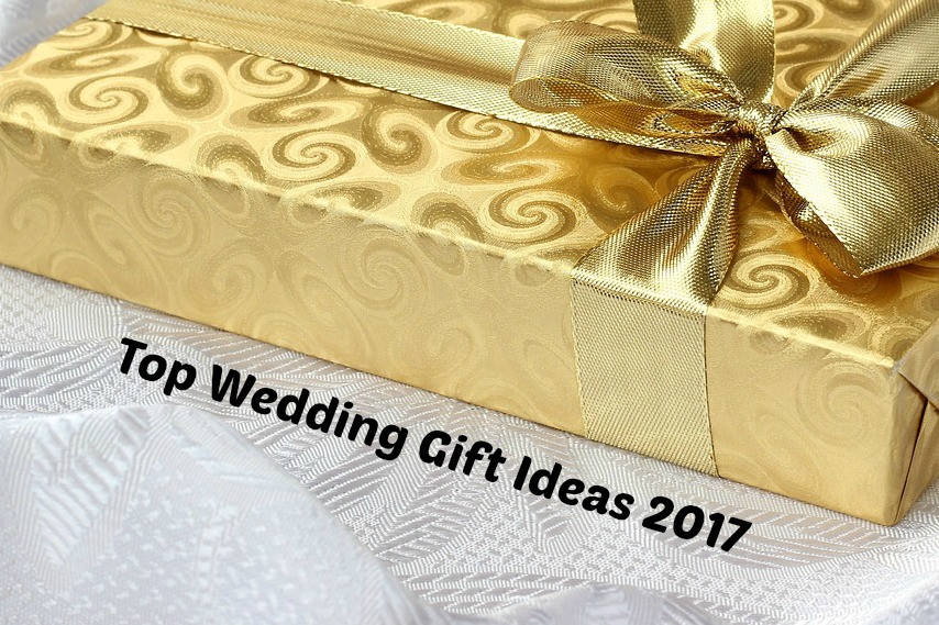 Great Wedding Gift Ideas  Top Wedding Gifts Ideas 2017 Favorite Traditions