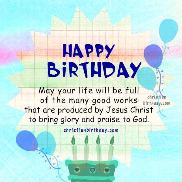 Best ideas about Happy Birthday Bible Quotes . Save or Pin Bible Verses on your Happy Birthday Now.