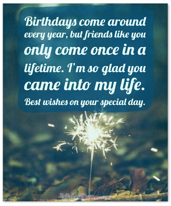 Best ideas about Happy Birthday Friendship Quotes . Save or Pin Happy Birthday Friend 100 Amazing Birthday Wishes for Now.