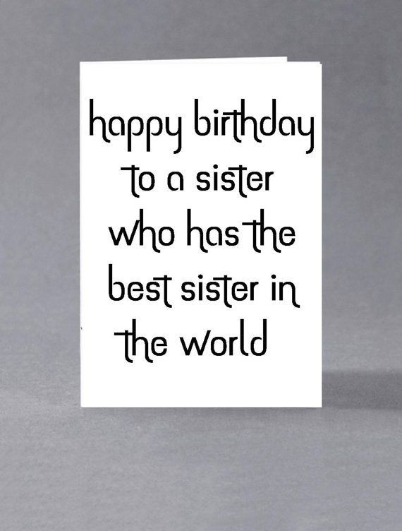 Best ideas about Happy Birthday Sis Funny Quotes . Save or Pin 25 Happy Birthday Sister Quotes and Wishes From the Heart Now.