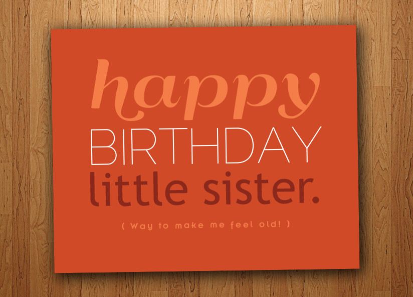 Best ideas about Happy Birthday Sis Funny Quotes . Save or Pin Little Sister Birthday Quotes Funny QuotesGram Now.
