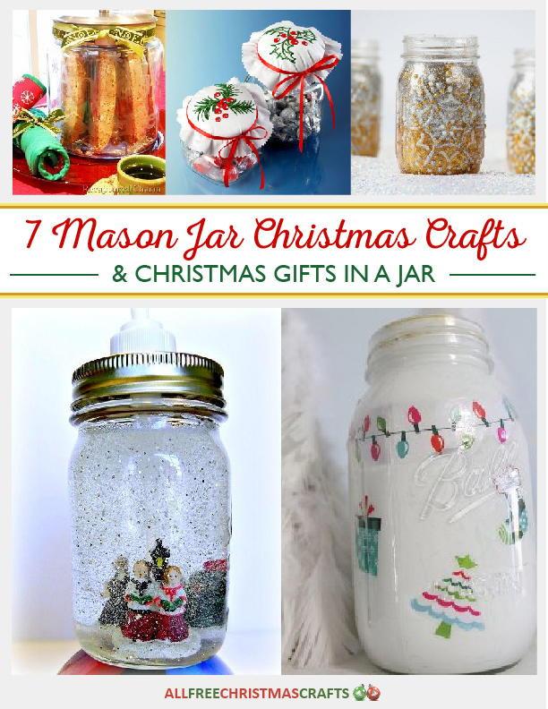 Holiday Crafts Gift Ideas  7 Mason Jar Christmas Crafts and Christmas Gifts in a Jar