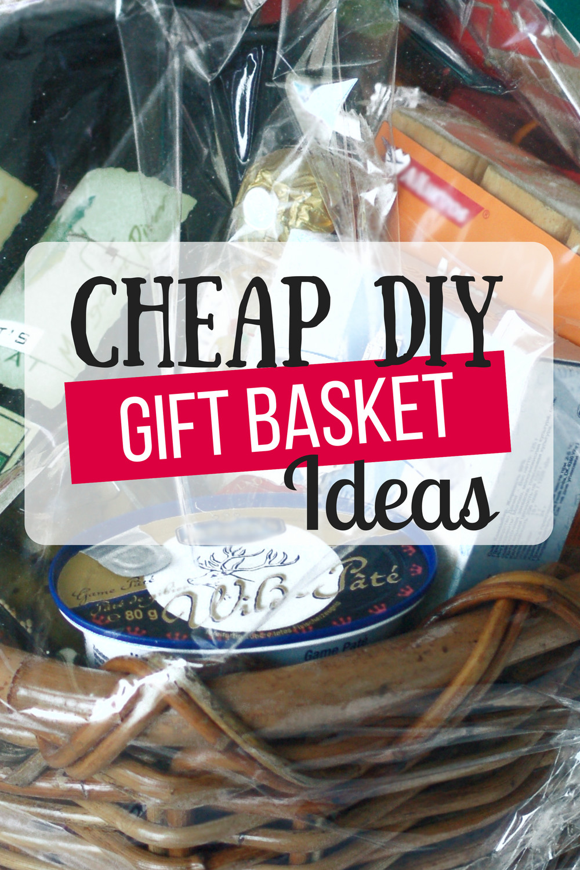 Homemade Gift Basket Ideas  Cheap DIY Gift Baskets The Busy Bud er