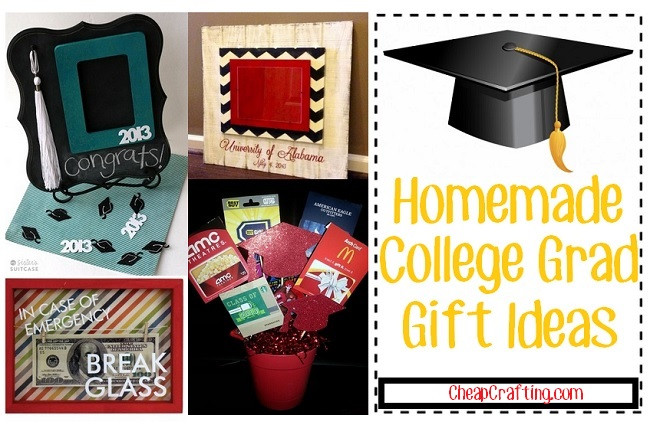 Best ideas about Homemade Graduation Gift Ideas . Save or Pin Cheap Homemade Gifts for College Grad Now.