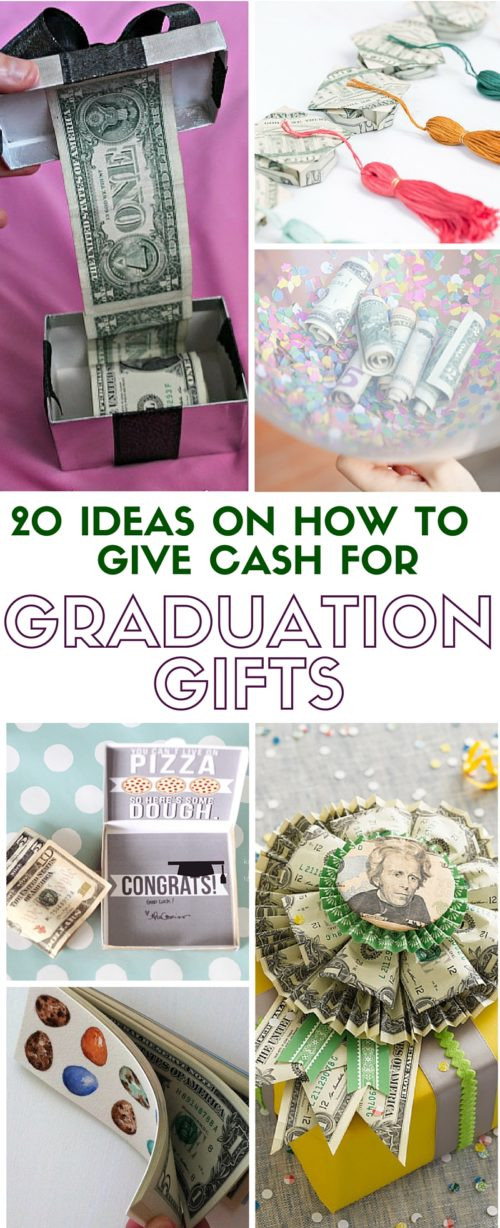 Best ideas about Homemade Graduation Gift Ideas . Save or Pin 20 Ideas on How to Give Cash for Graduation Gift Now.