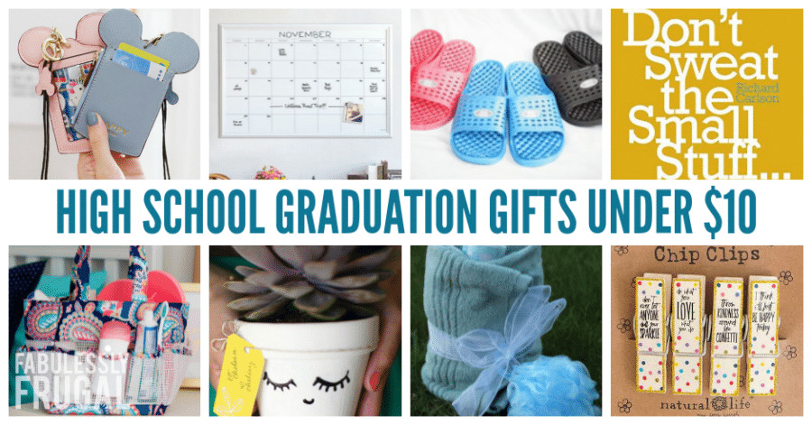Inexpensive High School Graduation Gift Ideas  8 Inexpensive High School Graduation Gifts Under $10 They