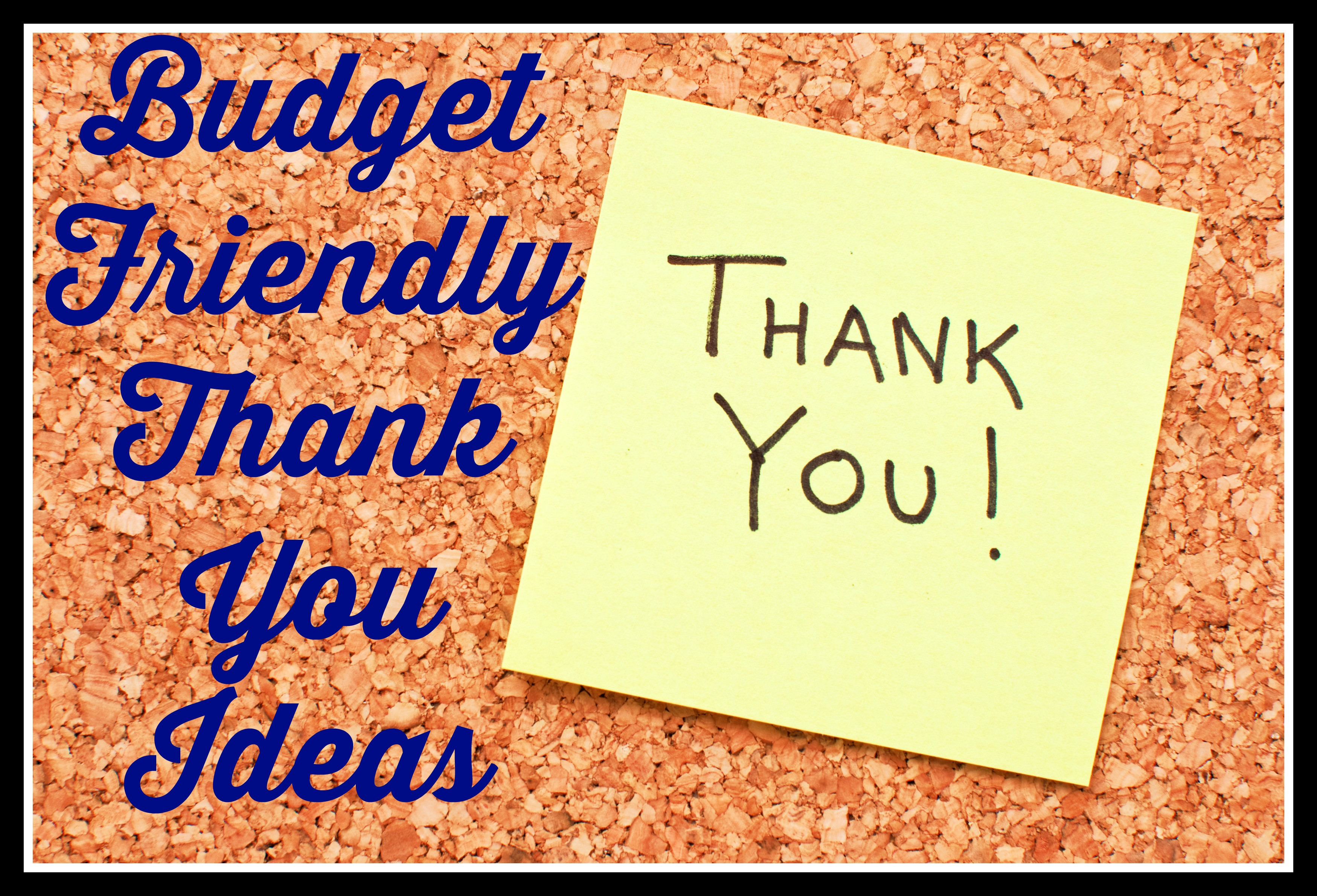 Inexpensive Thank You Gift Ideas  Inexpensive Thank You Gift Ideas
