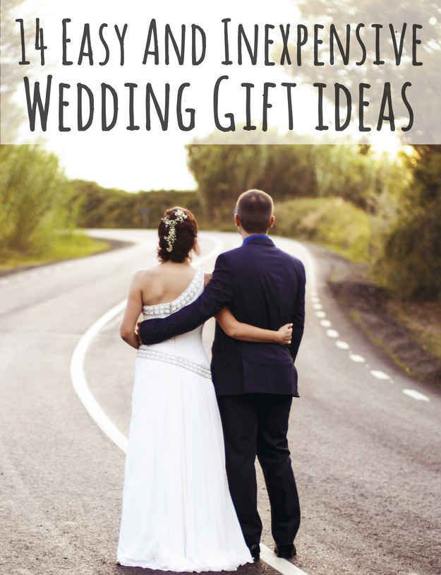 Inexpensive Wedding Gift Ideas  14 Easy And Inexpensive Wedding Gift Ideas