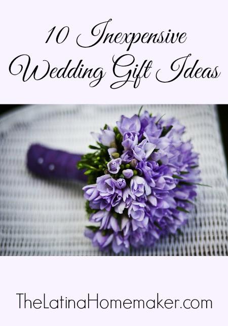 Inexpensive Wedding Gift Ideas  10 Inexpensive Wedding Gift Ideas