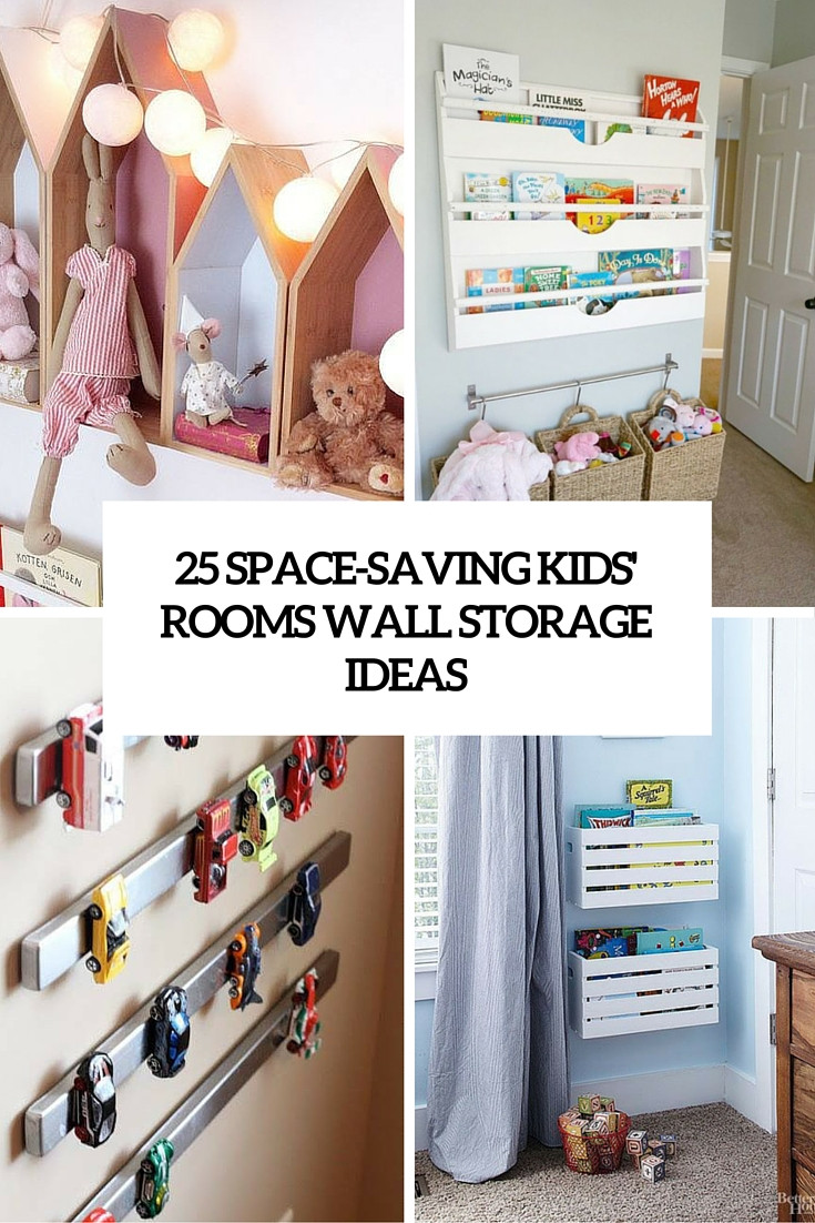 Best ideas about Kids Rooms Storage Ideas . Save or Pin 25 Space Saving Kids' Rooms Wall Storage Ideas Shelterness Now.