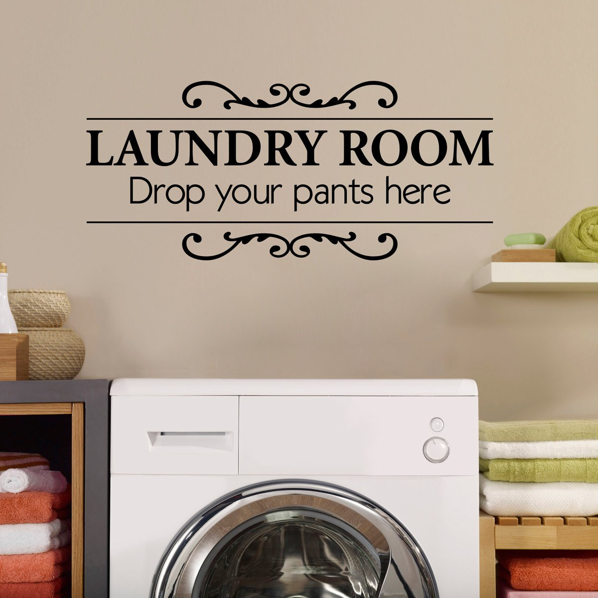 Best ideas about Laundry Room Decals . Save or Pin Laundry Room Wall Decal Drop your pants here Utility Room Now.