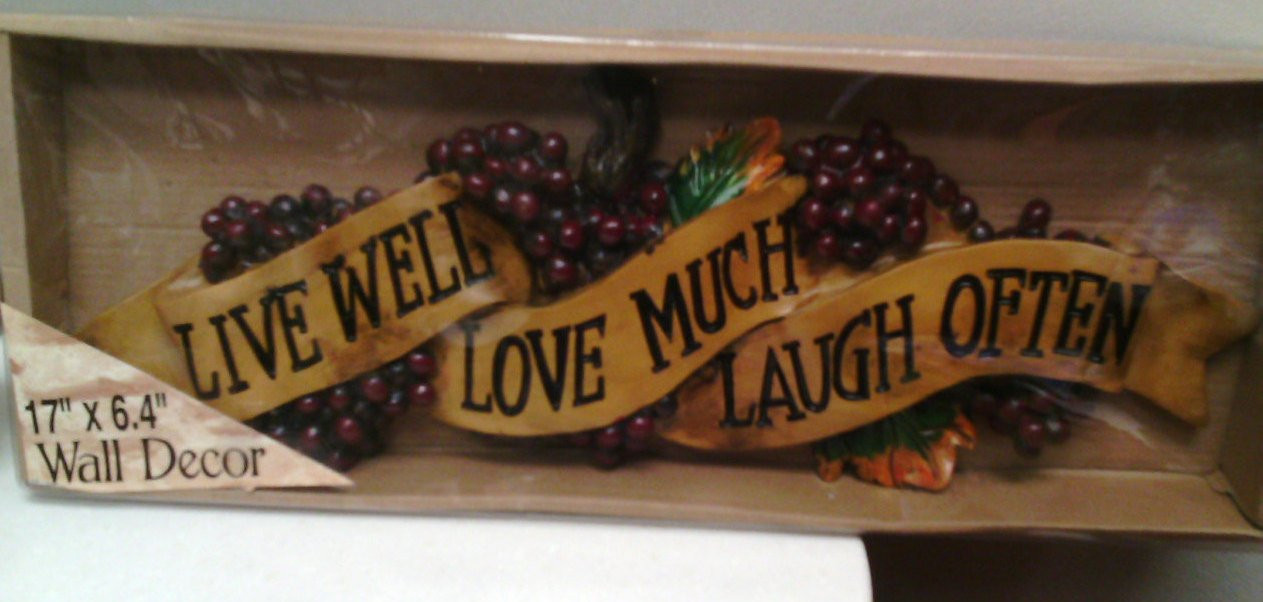 Best ideas about Live Laugh Love Kitchen Decor . Save or Pin Tuscan GRAPE Live Well Love Much Laugh ten 17 by Now.