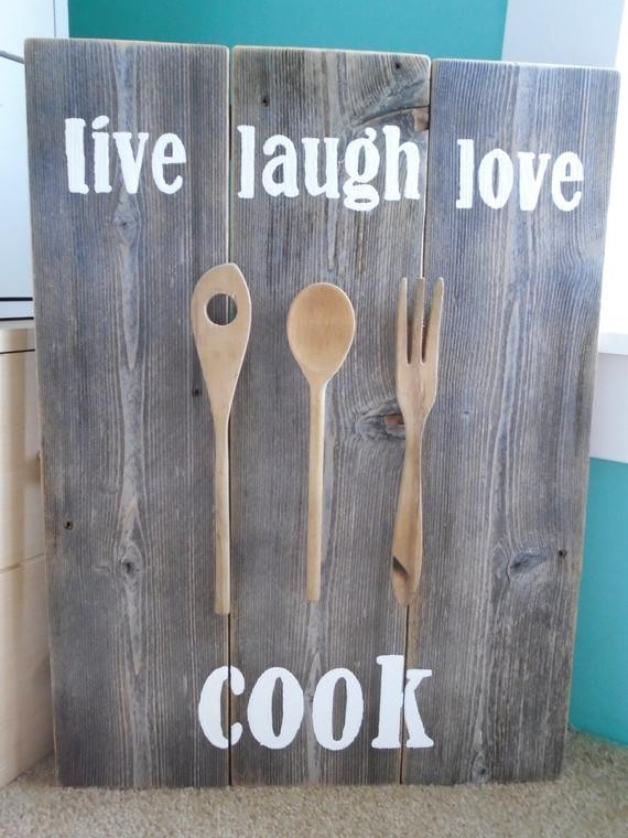 Best ideas about Live Laugh Love Kitchen Decor . Save or Pin Live Laugh Love Cook Rustic Wooden Kitchen by Now.