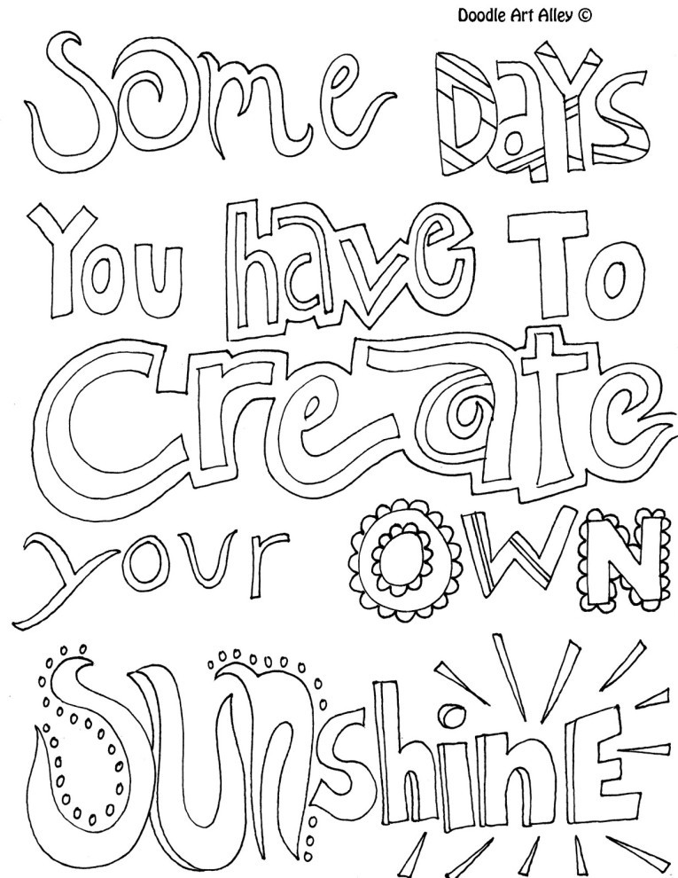 Make Your Own Coloring Pages  Some Days You Have To Create Your Own Sunshine Quote