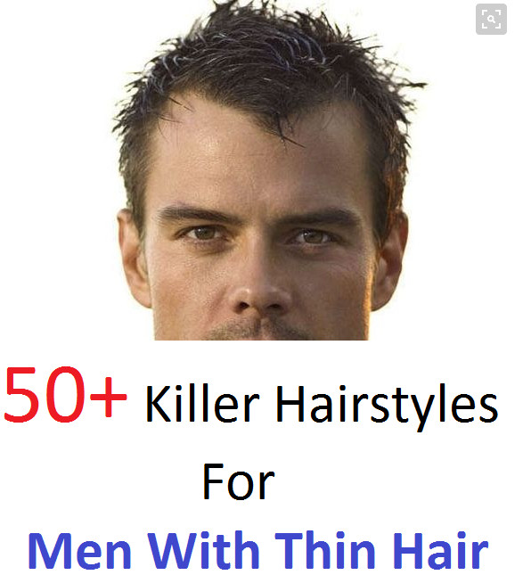 Mens Hairstyles For Thin Hair Over 60  50 Killer Hairstyles For Men With Thin Hair and Receding
