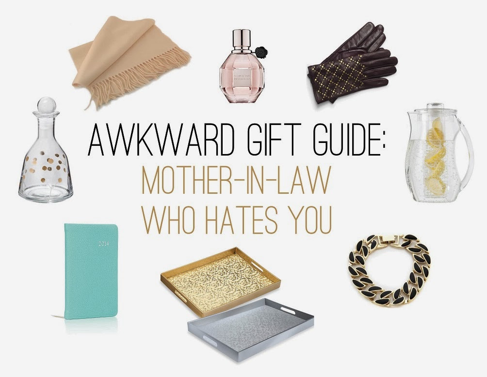 Best ideas about Mother In Law Christmas Gift Ideas . Save or Pin The Awkward Gift Guide The Mother In Law Who Hates You Now.