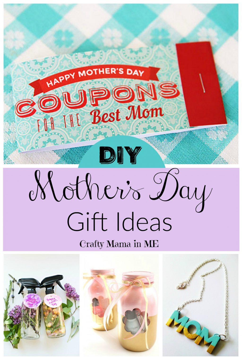 Best ideas about Mother'S Day Gift Ideas Diy . Save or Pin DIY Mother s Day Gift Ideas Crafty Mama in ME Now.