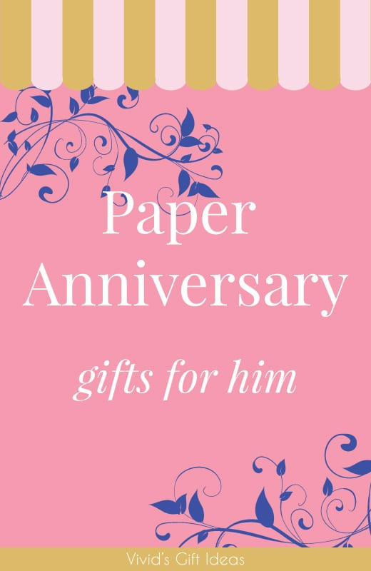 Best ideas about Paper Anniversary Gift Ideas For Him . Save or Pin 25 Paper Anniversary Gift Ideas for Him Vivid s Now.