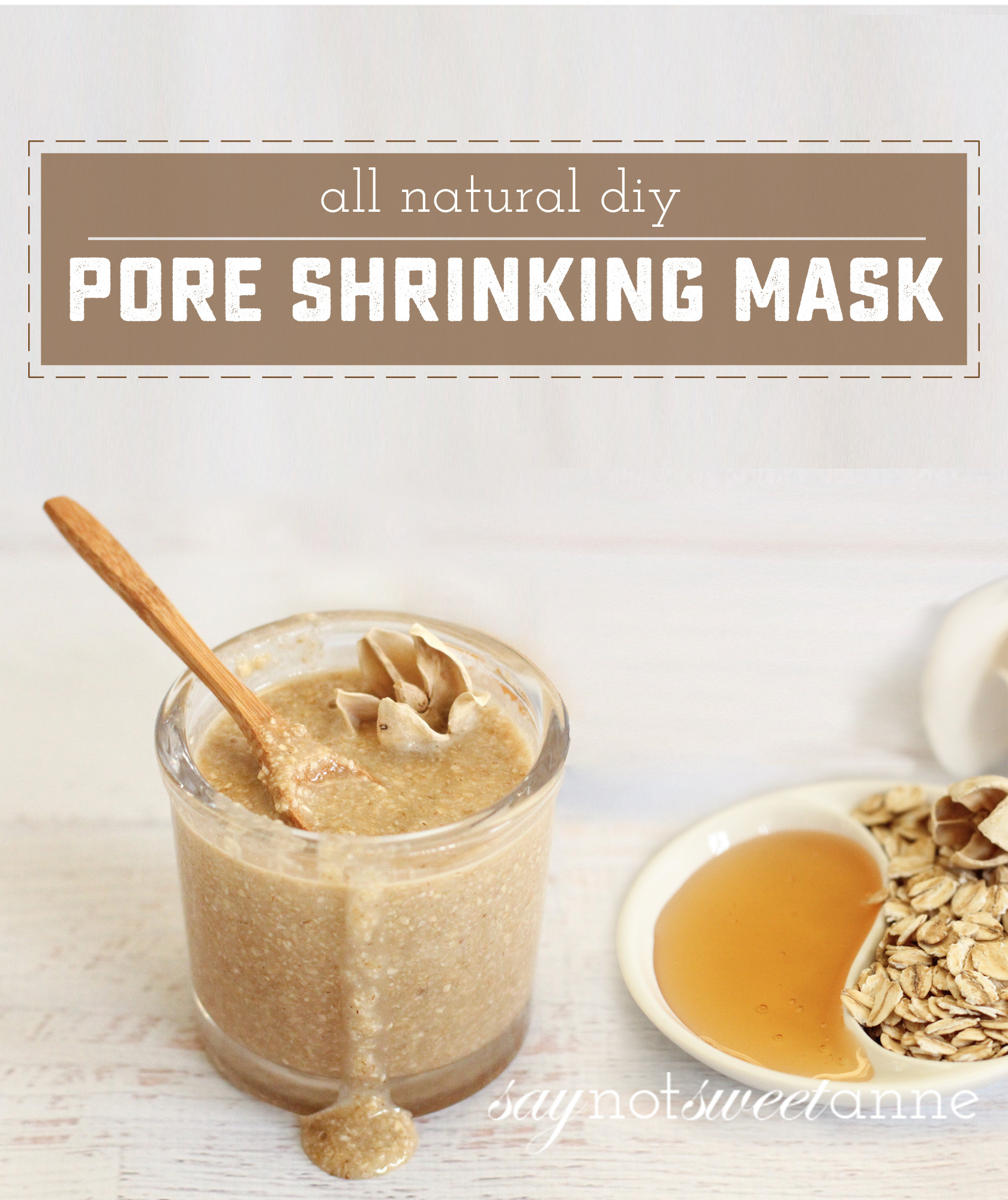 Pore Shrinking Mask DIY  How To Make an Amazing Pore Shrinking Mask Sweet Anne
