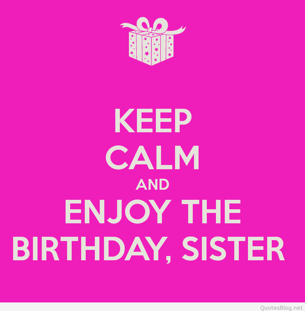 Best ideas about Quote For Sister Birthday . Save or Pin best birthday quotes Now.