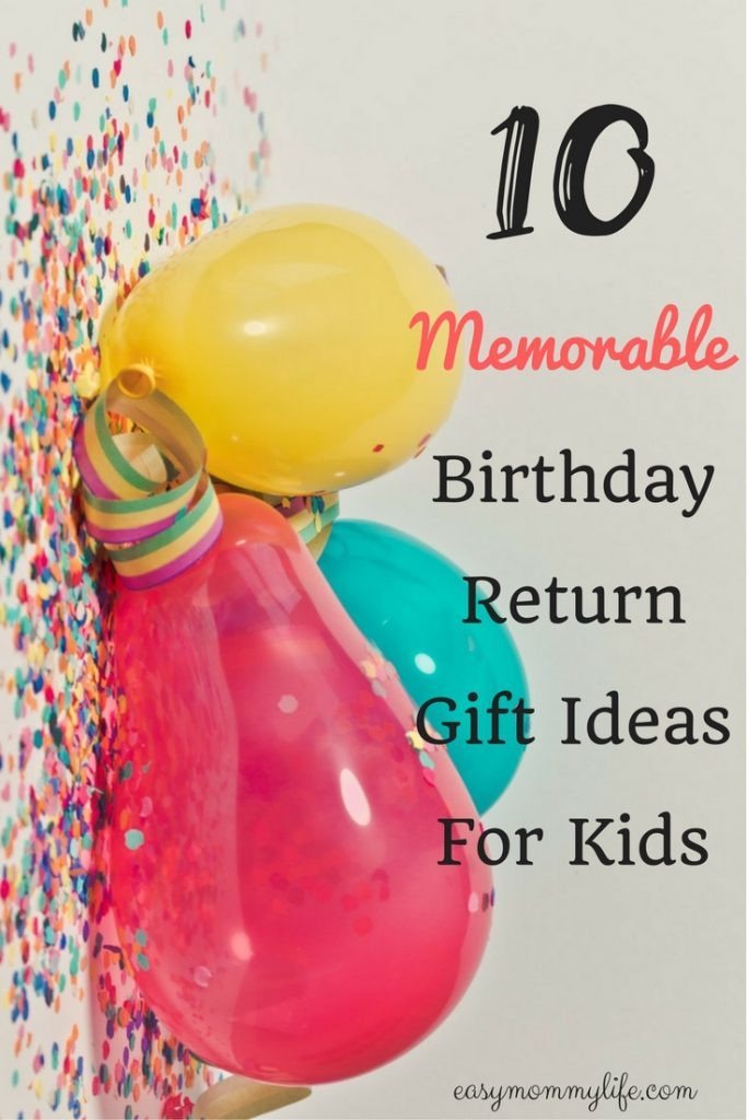 Return Gift Ideas For Birthday Party  10 Memorable Birthday Return Gift Ideas For Kids Easy