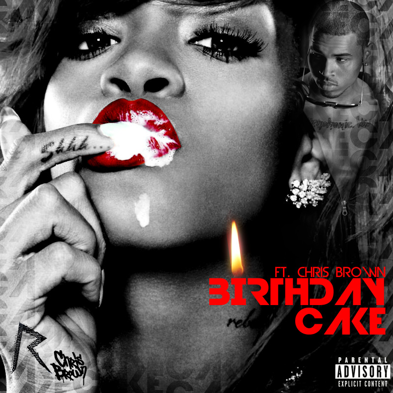 Rihanna Birthday Cake Lyrics  Rihanna Feat Chris Brown Birthday Cake bownog