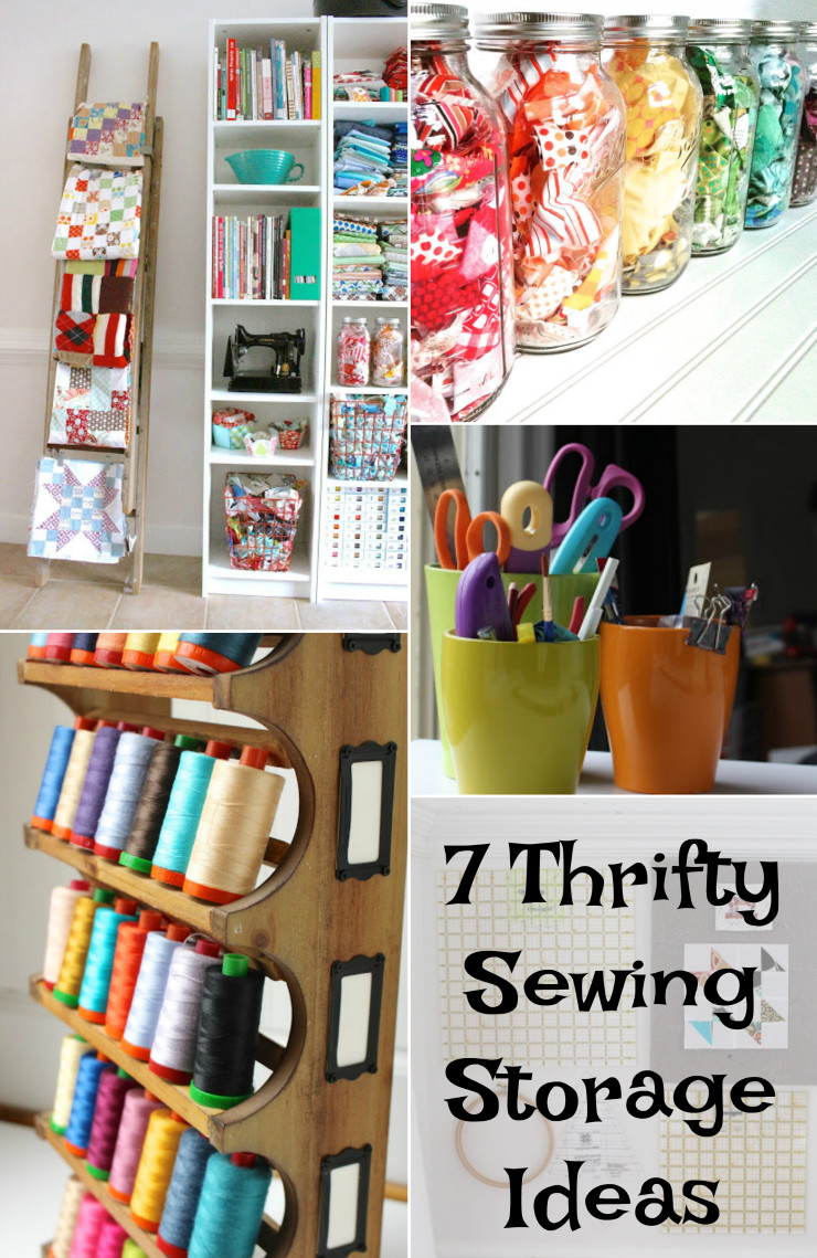 Best ideas about Sewing Storage Ideas . Save or Pin 7 Sewing Storage Ideas Thrifty Sewing Storage Now.