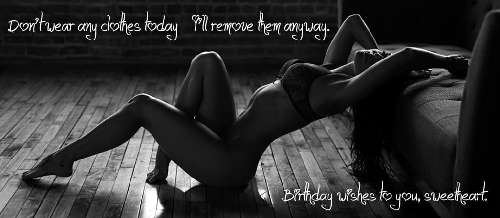 Sexy Birthday Wish  y Birthday Messages y Birthday Quotes