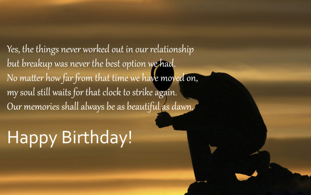 Best ideas about Should I Wish My Ex Happy Birthday . Save or Pin How to Say Happy Birthday to Ex Girlfriend Now.