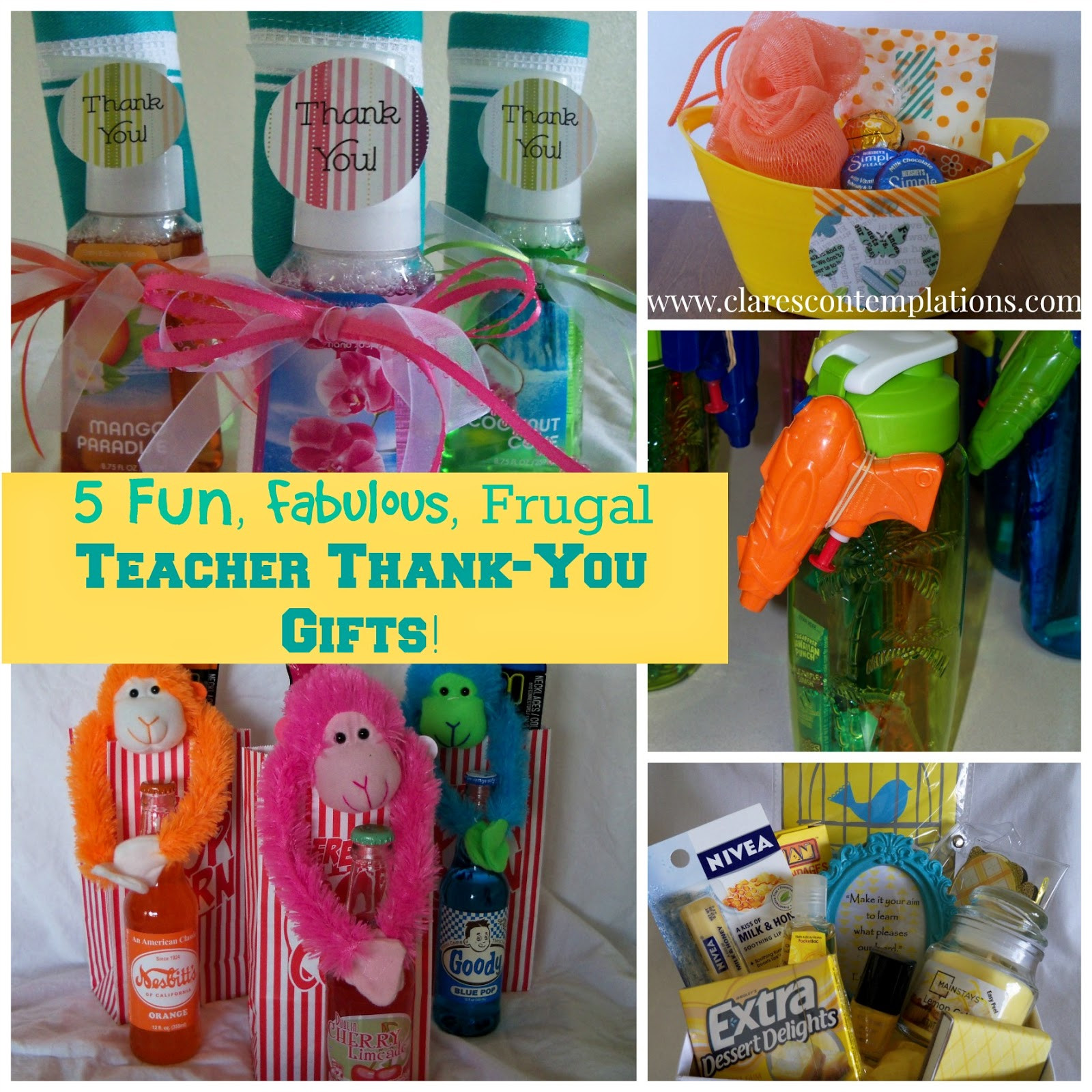 Teacher Thank You Gift Ideas  Clare s Contemplations 5 Unique Thoughtful and Frugal