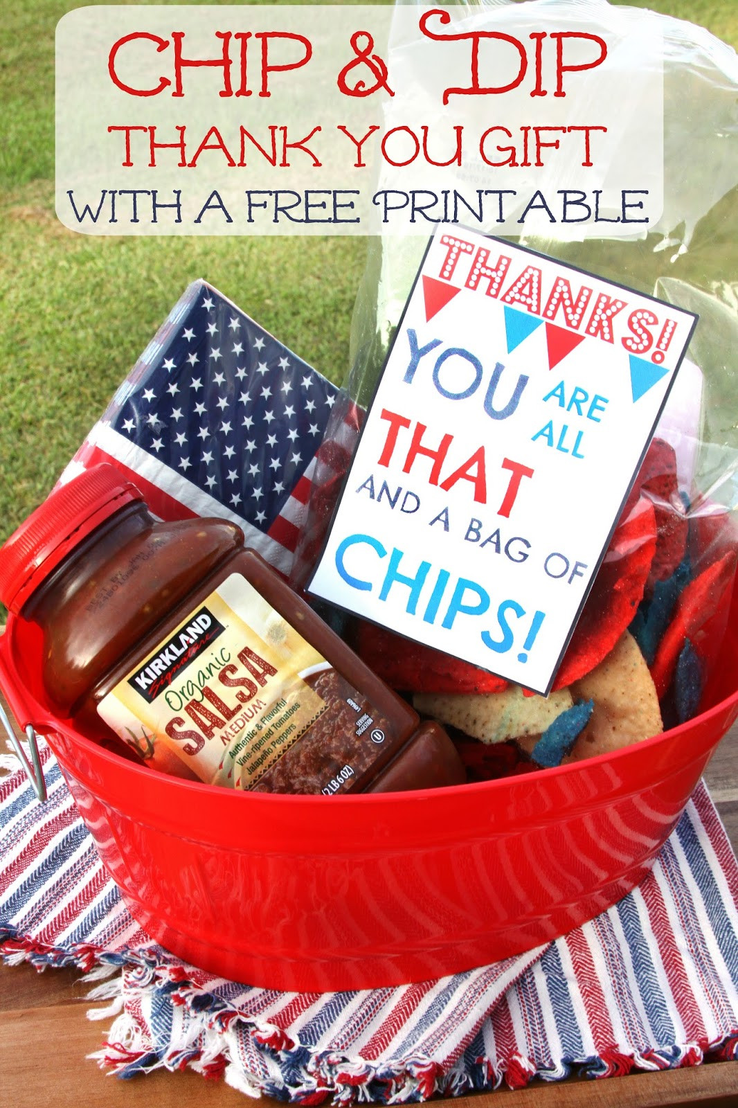 Thank Gift Ideas  For the Love of Food Chip and Dip Thank You Basket