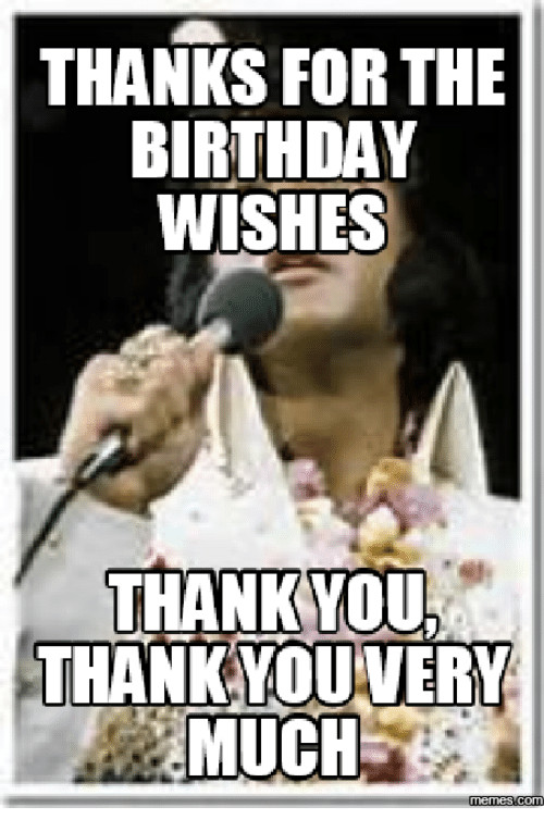 Best ideas about Thank You For The Birthday Wishes Meme . Save or Pin 25 Best Thanks for the Birthday Wishes Meme Memes Now.