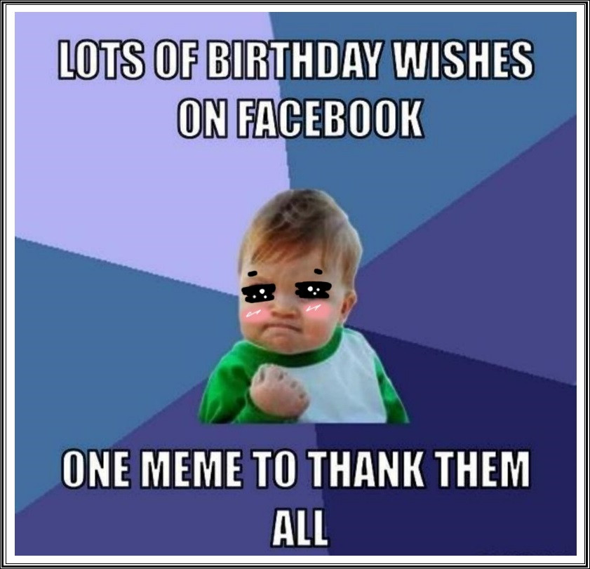 Best ideas about Thank You For The Birthday Wishes Meme . Save or Pin Funny Birthday Thank You Meme Quotes Now.